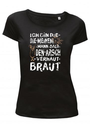 Braut Arsch Damen T-Shirt