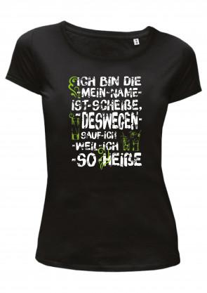 Mein Name ist Scheiße Damen T-Shirt